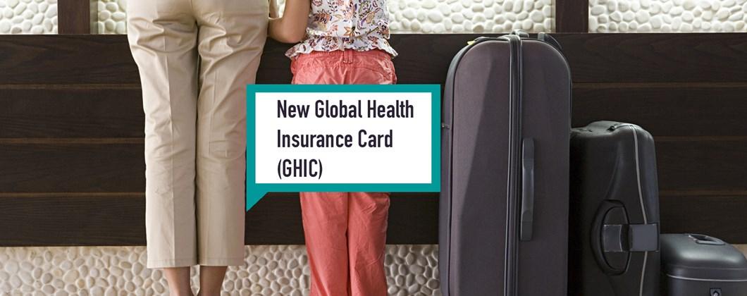 Global Health Insurance Card (GHIC) Replaces The European ...